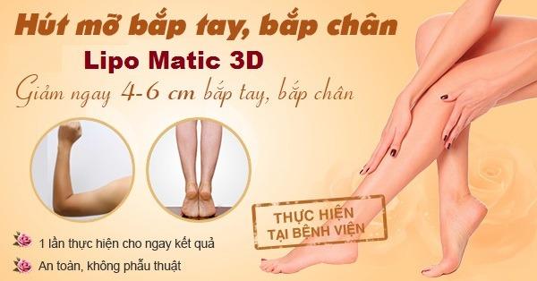 Giảmmỡ bắp tay cấp tốc 1 lần duy nhất với công nghệ Lipo Matic 3D