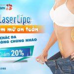 [OFF 20%++] cho 30 khách hàng GIẢM MỠ đầu tiên. LaserLipo Tiêu mỡ thừa – Săn chắc da